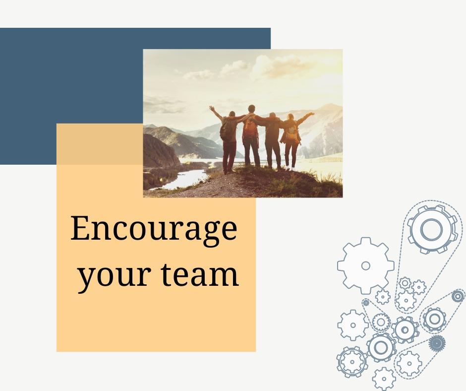Futurist Encourage your team